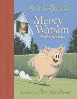 mercy and books mercy watson to the rescue mercy watson 1 by kate