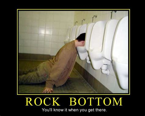 Rock Bottom Meme - when you hit rock bottom quotes quotesgram