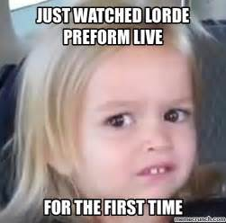 Meme Photo - lorde