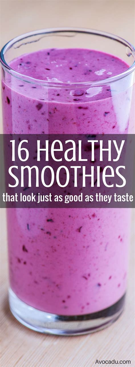 7 Awesome Flavors by 16 Healthy Smoothies That Look Just As As They Taste