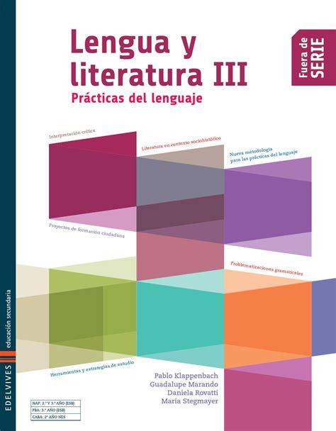 libro novedad 2011 lengua y edelvives lengua y literatura iii libro del alumno by edelvives argentina issuu