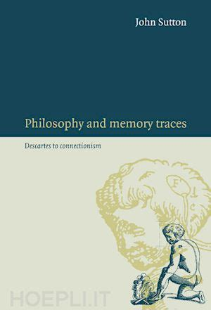 libro philosophy for as and philosophy and memory traces sutton john cambridge university press libro hoepli it