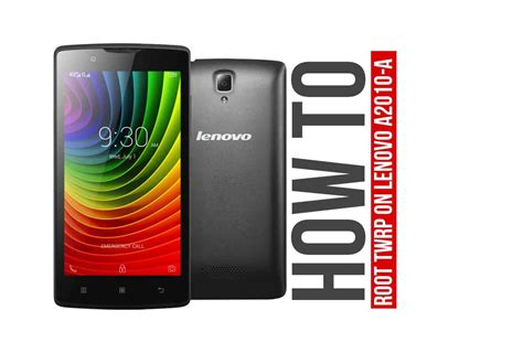 Update Lenovo A2010 how to root and install twrp for lenovo a2010