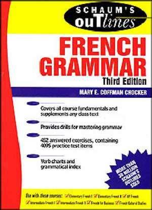 libro schaums outline of french calam 233 o schaums outline of french grammar