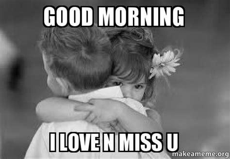 Good Morning Love Meme - meme