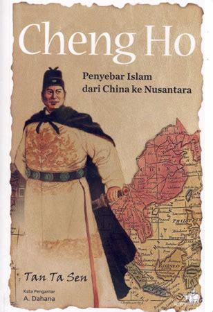Ikhlas Sumber Kekuatan Islam cheng ho penyebar islam dari cina ke nusantara studi