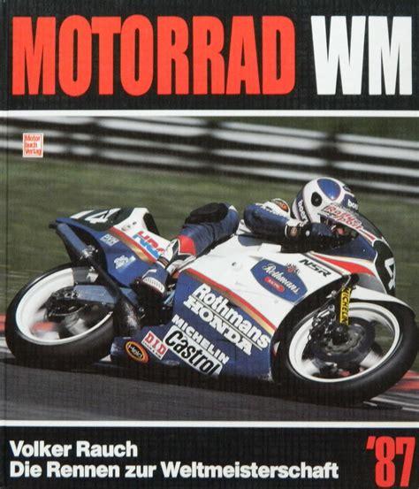 Motorrad Weltmeisterschaft by Motorrad Weltmeisterschaft Annuals The Motor Racing