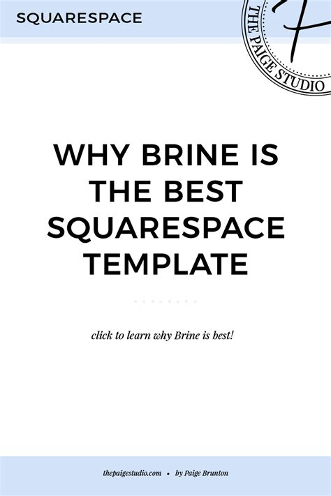 What Is The Best Squarespace Template Brine Here S Why Paige Brunton Squarespace Expert Brine Template Squarespace