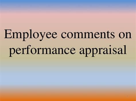 associate comments on performance review employee comments on performance appraisal