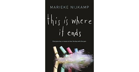 ends books this is where it ends by marieke nijk