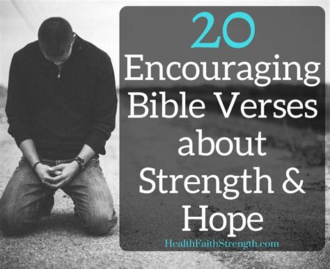 bible verses for hope and comfort 20 encouraging bible verses about strength and hope