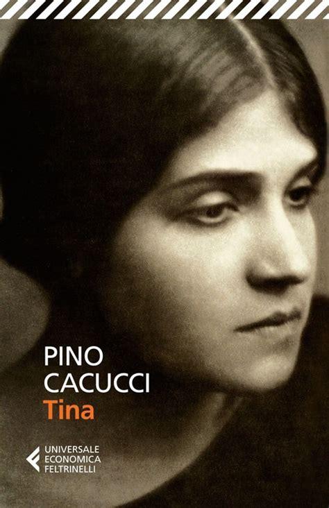 Cacucci Libreria - libro tina p cacucci feltrinelli universale