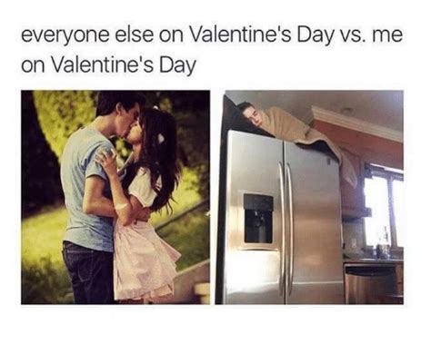 Me On Valentines Day Meme - 25 best memes about me on valentines day me on