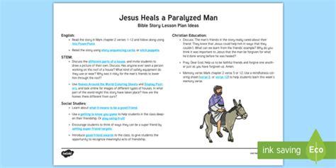 Jesus Heals A Paralyzed Man Teaching Ideas Miracles Of Jesus