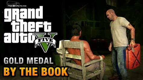 by the book a novel books gta 5 mission 25 by the book 100 gold medal