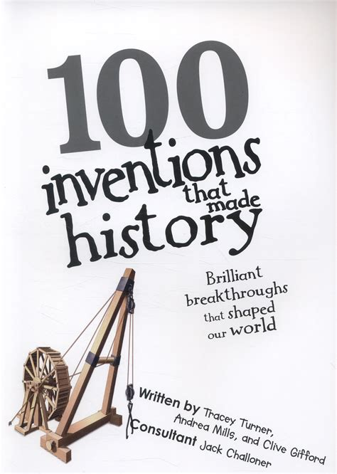 100 inventions that made history brilliant breakthroughs that shaped our world by dk