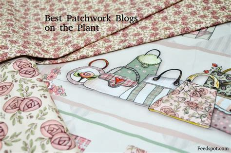Patchwork Blogs - top 40 patchwork blogs websites for patchworkers