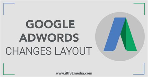 google layout online google adwords changes layout irisemedia