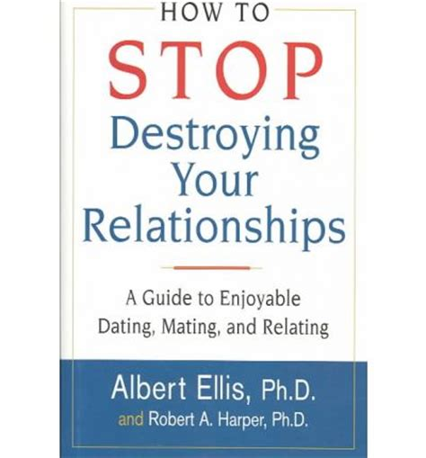 the smart s guide to dating and relationships spiritual principles to live by until you get a ring on it books how to stop destroying your relationships robert a