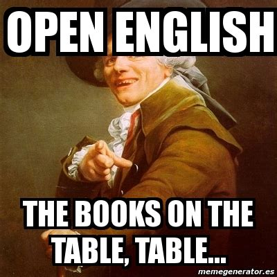 Open English Meme - memes open english image memes at relatably com
