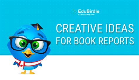 creative ideas for book reports custom writing ideas for canadian students ca edubirdie