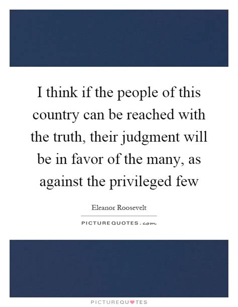 The Privileged Few by I Think If The Of This Country Can Be Reached With