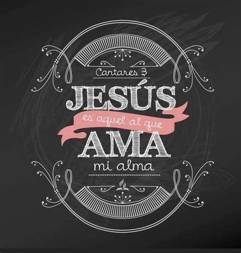 imagenes vintage con frases cristianas 17 mejores im 225 genes sobre jesus te ama en pinterest te