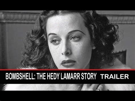 dans movies bombshell the hedy lamarr story by nino amareno bombshell the hedy lamarr story documentary trailer youtube