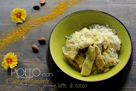 cucinare con il latte di cocco pollo con latte di cocco i ricetta etnica