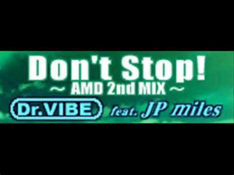 don t stop the testo jp don t stop amd 2nd mix lyrics letras testo