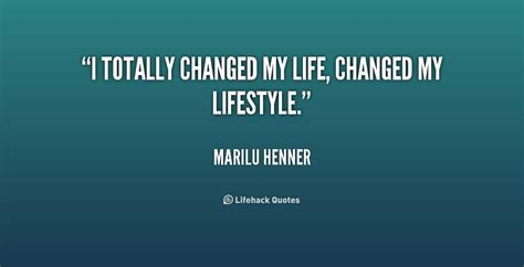changed  life quotes quotesgram