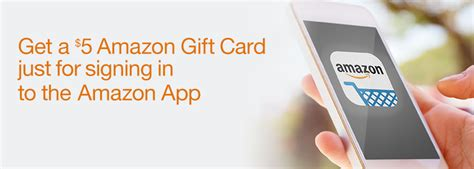 Earn Amazon Gift Cards App - hot get a free 5 amazon gift card when you sign into the amazon app money saving