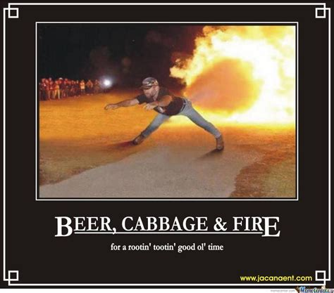 Fire Meme - beer cabbage and fire by ttiger615 meme center