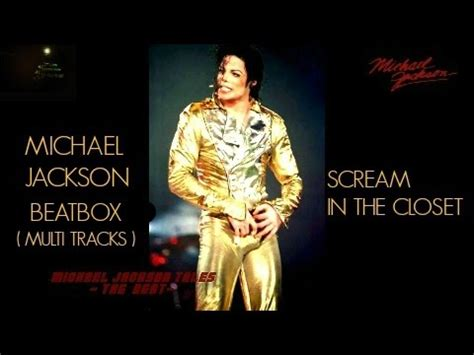 michael jackson acapella beatbox favorites mj in the closet acapella michael jackson in the