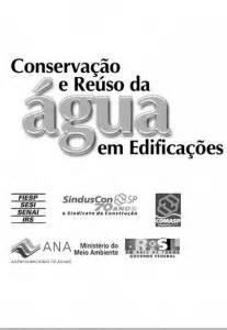 Conservação e reuso de águas em edificações (2005) – FIESP