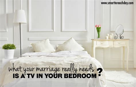 tv in bedroom marriage what your marriage really needs a tv in the bedroom
