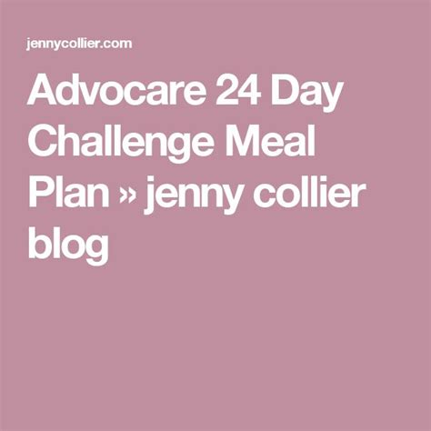 advocare 24 day challenge meal plan 588 best images about advocare 24 day challenge meal ideas