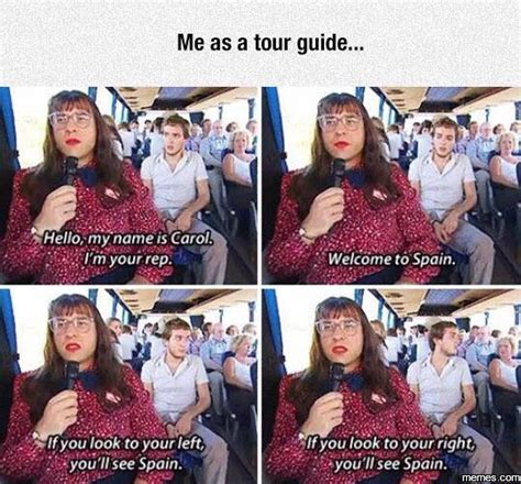 Guide To Memes - me as a tour guide memes com