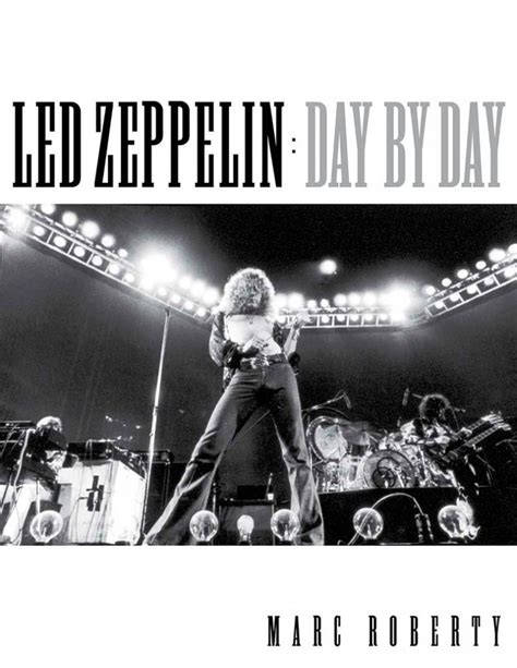 biography of led zeppelin book spill feature marc roberty author of led zeppelin quot day