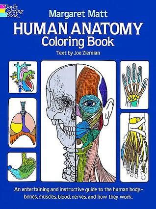 the human coloring book review human anatomy coloring book by margaret matt reviews