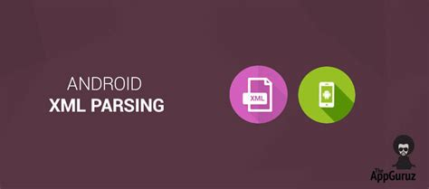 android xml android xml parsing
