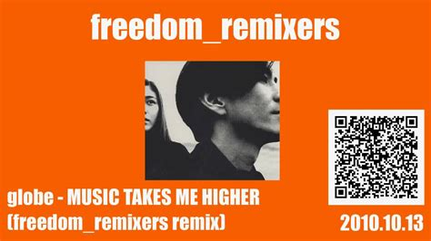 A No One Takes Your Freedom Mashup by Globe Takes Me Higher Freedom Remixers Remix