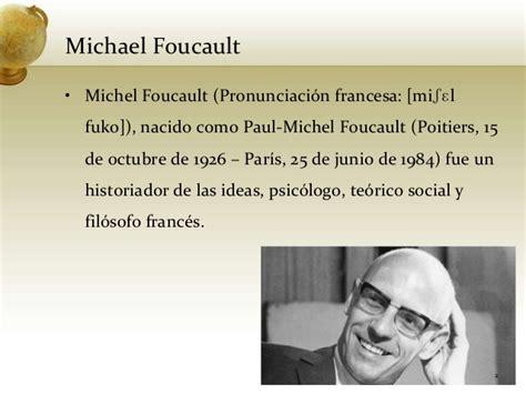 01 michel foucault y las relaciones de poder