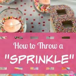 throwing a baby sprinkle in 12 easy steps the stir