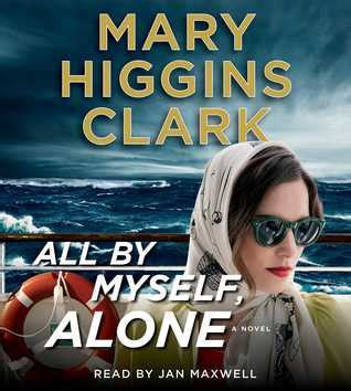 all by myself alone books book review all by myself alone by higgins clark