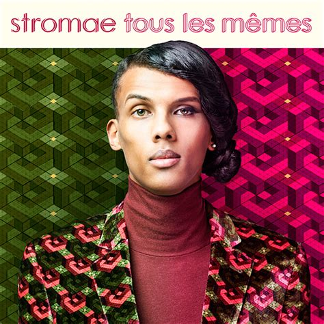 Stromae Les Memes - stromae tous les memes patterns eye on design