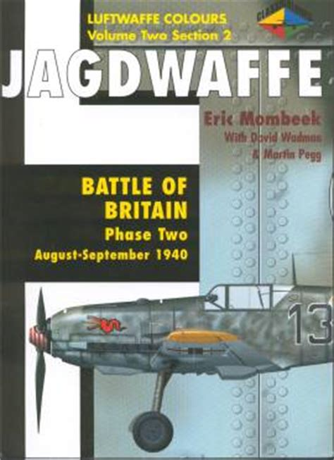 luftwaffe in colour volume 1612004555 classic publications luftwaffe colours volume two section 2 large scale planes