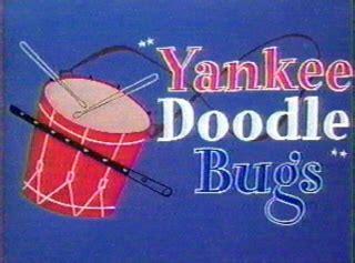 Yankee Doodle Bugs Looney Tunes Wiki