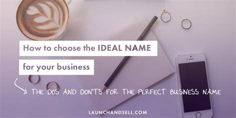 how to pick a name for your business how to choose the ideal name for your business launch
