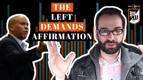 matt walsh show daily wire they want affirmation not just tolerance the matt walsh